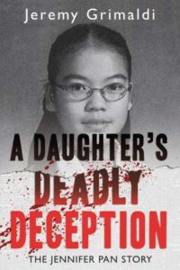 A Daughter's Deadly Deception - The Jennifer Pan Story